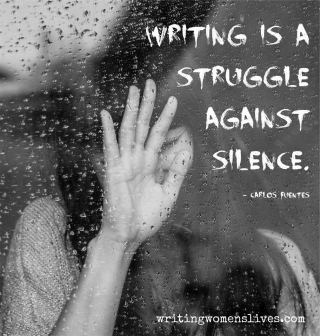 <h5>Writing is a struggle against silence. —Carlos Fuentes</h5><p>WritingWomensLives.com #writingclass #womenswriting #womensmemoir																																																																																																																																																																																																																																																																																																																																																																																																																																																																																																																														</p>