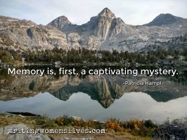 <h5>Memory is, first, a captivating mystery. —Patricia Hampl</h5><p>WritingWomensLives.com #writingclass #womenswriting #womensmemoir																																																																																																																																																																																																																																																																																																																																																																																																																																																																																																																																																																																																																																																																						</p>