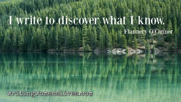 <h5>I write to discover what I know. —Flannery O'Connor</h5><p>WritingWomensLives.com #writingclass #womenswriting #womensmemoir																																																																																																																																																																																																																																																																																																																																																																																																																																																																																																																																																																																																																																																																						</p>