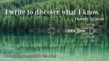 <h5>I write to discover what I know. —Flannery O'Connor</h5><p>WritingWomensLives.com #writingclass #womenswriting #womensmemoir</p>