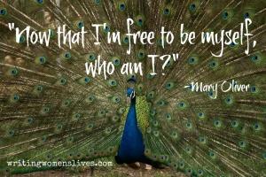 <h5>Now that I'm free to be myself, who am I? —Mary Oliver</h5><p>WritingWomensLives.com #writingclass #womenswriting #womensmemoir</p>