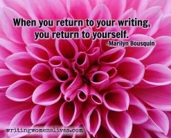 <h5>When you return to your writing, you return to yourself. —Marilyn Bousquin</h5><p>WritingWomensLives.com #writingclass #womenswriting #womensmemoir</p>