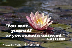 <h5>You save yourself or you remain unsaved.</h5><p>																																																																																																																																								WritingWomensLives.com #writingclass #womenswriting #womensmemoir																																																																																																																																																																																																																																																																																																																																																																																																																																																																																																																														</p>