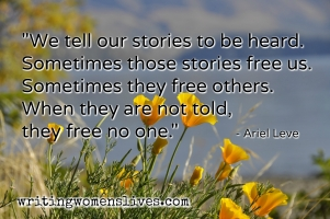 <h5>Ariel Leve</h5><p>We tell our stories to be heard. Sometimes these stories free us. Sometimes they free other. When they are not told, they free no one.																																																																																																																							</p>
