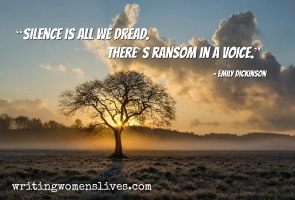 <h5>Silence is all we dread. There's ransom in a voice. - Emily Dickinson</h5><p>WritingWomensLives.com #writingclass #womenswriting #womensmemoir																																																																																																																																																																																																																																																																																																																																																																																																																																																																																																																																																																																																																																																					</p>