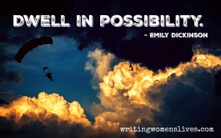<h5>Emily Dickinson</h5><p>Dwell in possibility.																																																																																																						</p>