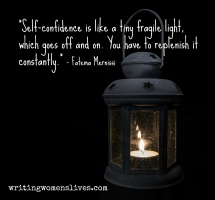 <h5>Self-confidence is like a tiny fragile light, which goes off and on. You have to replenish it constantly.</h5><p>																																																			WritingWomensLives.com #writingclass #womenswriting #womensmemoir																																																																																																																																																																																																																																																																																																																																																																																																																																																																																																																																																																																																																																																																						</p>