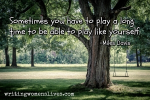 <h5>Miles Davis</h5><p>																															Sometimes you have to play a long time to be able to play like yourself.																																																																																																																							</p>