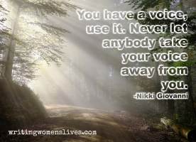 <h5>Nikki Giovanni</h5><p>You have a voice. Never let anybody take your voice away from you.																																																																																																																																																																																																																																																																																																	</p>