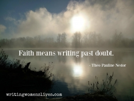 <h5>Theo Pauline Nester</h5><p>Faith means writing past doubt.																																																																																																																																																																																																																																																																																																	</p>